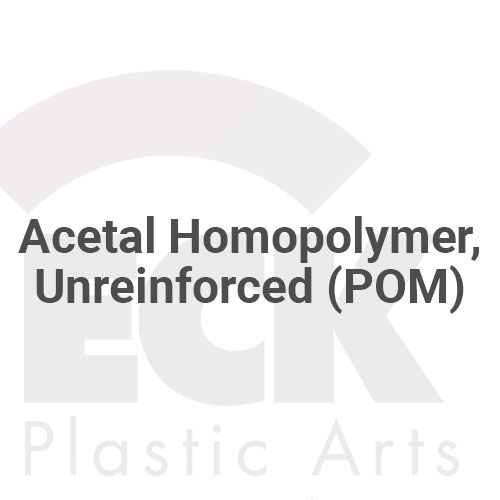 Acetal Homopolymer, Unreinforced (POM)